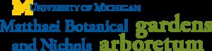 Matthaei Botanical Gardens and Nichols Arboretum